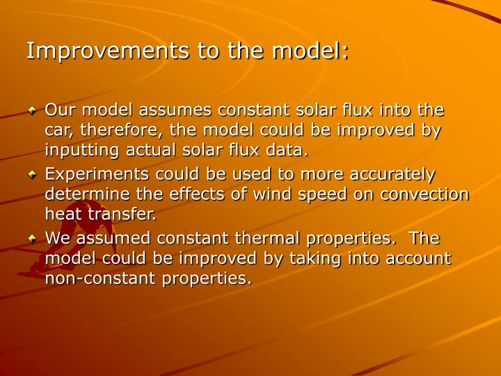 Improvements to the model: