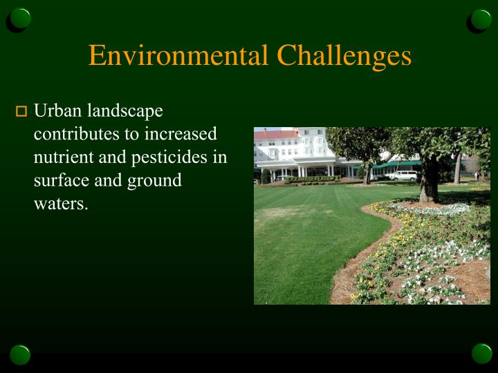 Environmental challenges1