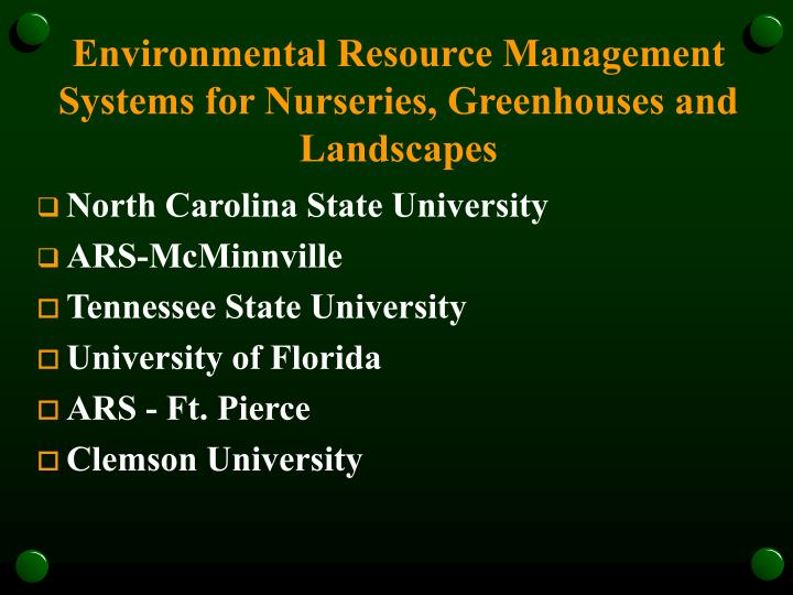 Environmental resource management systems for nurseries greenhouses and landscapes
