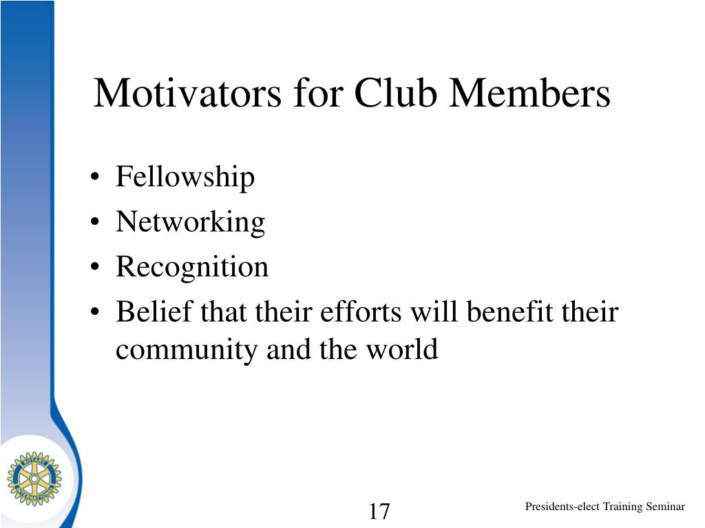 Motivators for Club Members