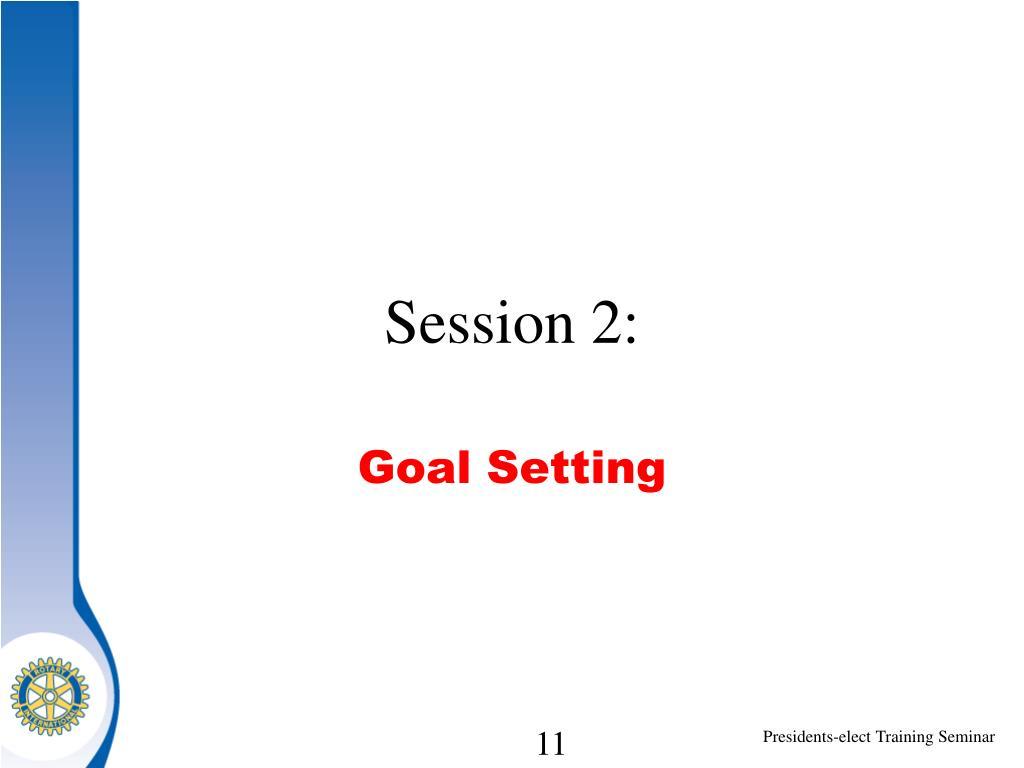 Session 2: