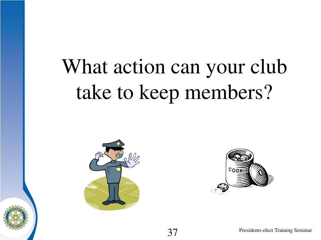 What action can your club take to keep members?
