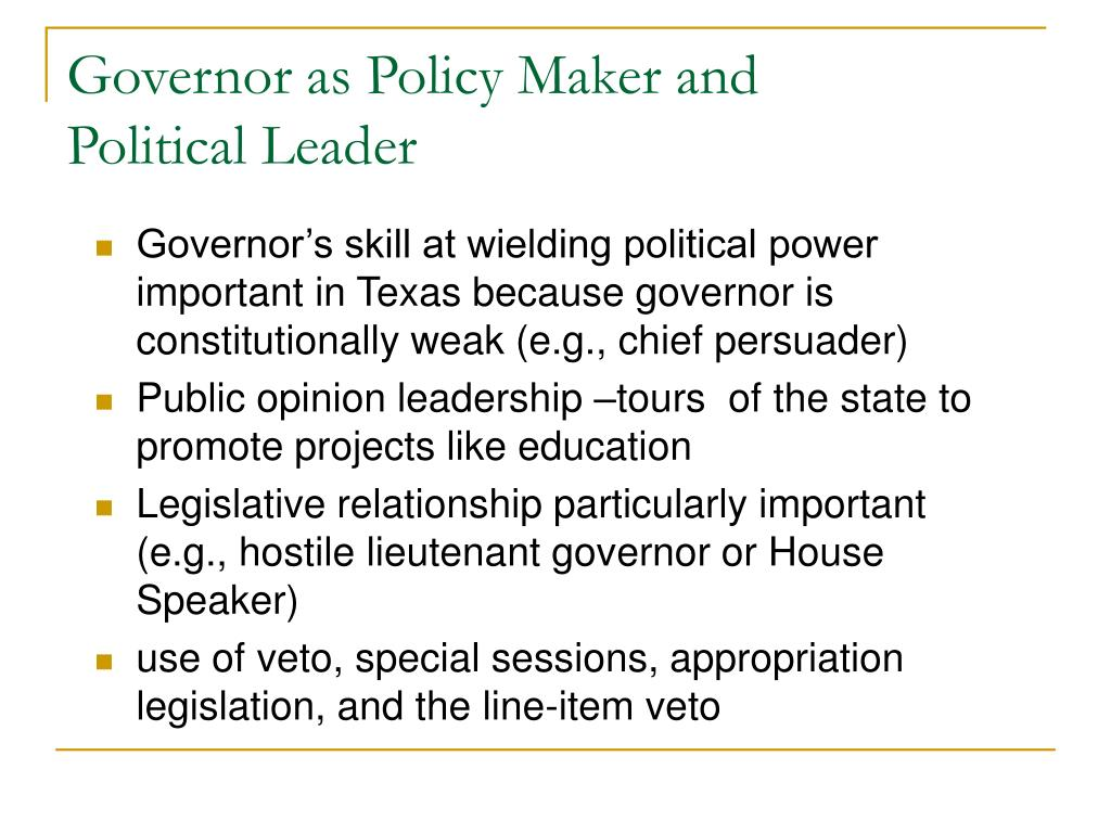Governor as Policy Maker and