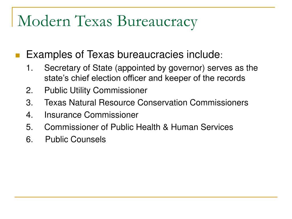 Modern Texas Bureaucracy