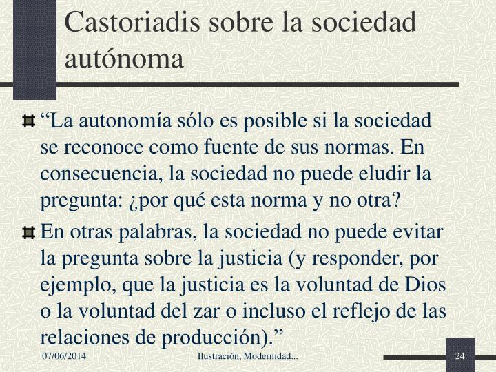 Castoriadis sobre la sociedad autónoma