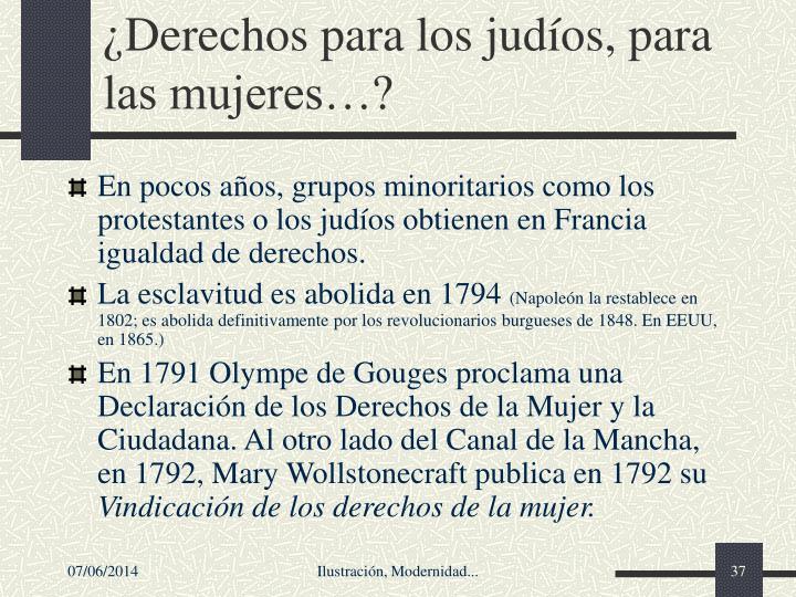 Derechos para los judos, para las mujeres?