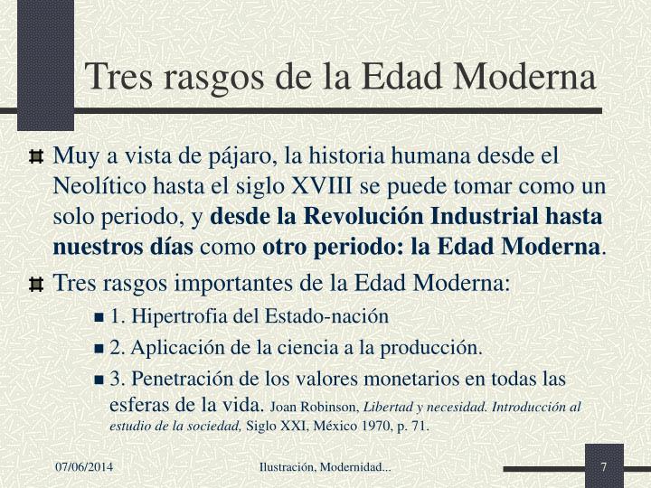 Tres rasgos de la Edad Moderna