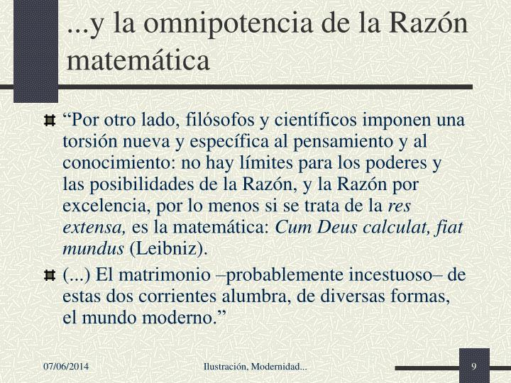 ...y la omnipotencia de la Razn matemtica