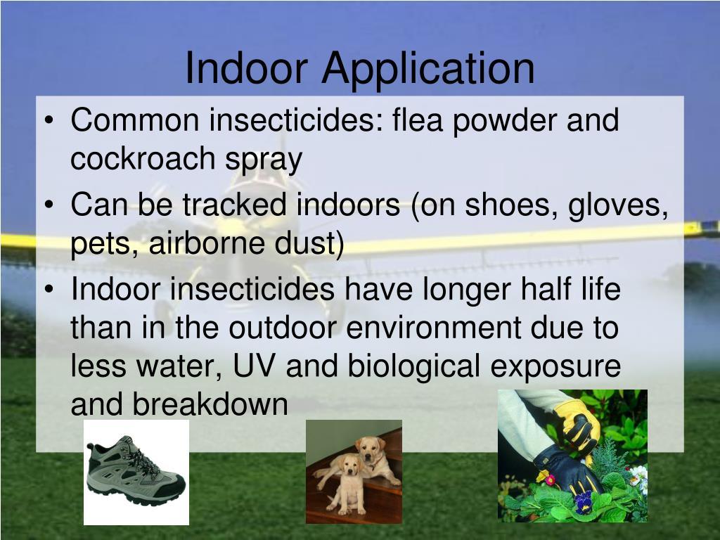 Indoor Application