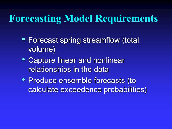 Forecasting Model Requirements
