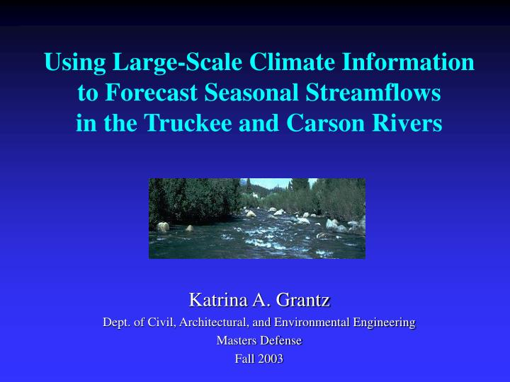 Using Large-Scale Climate Information to Forecast Seasonal Streamflows