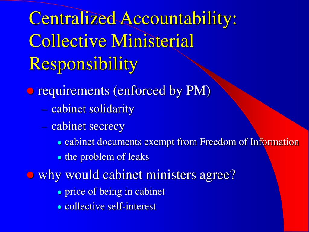 Centralized Accountability: Collective Ministerial Responsibility