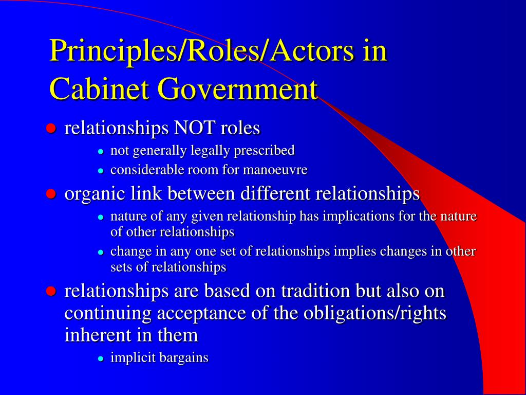 Principles/Roles/Actors in Cabinet Government
