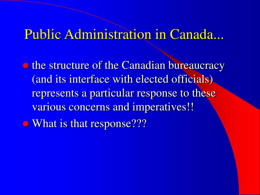 Public Administration in Canada...