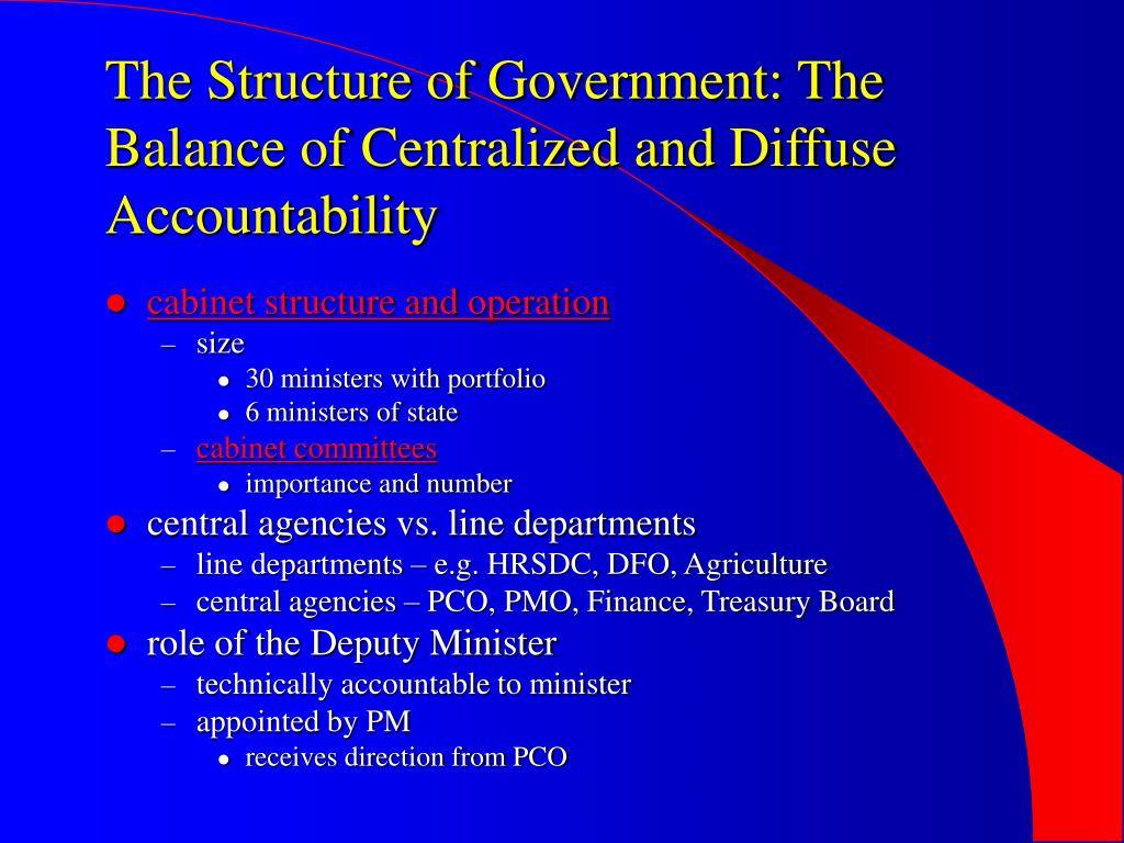 The Structure of Government: The Balance of Centralized and Diffuse Accountability