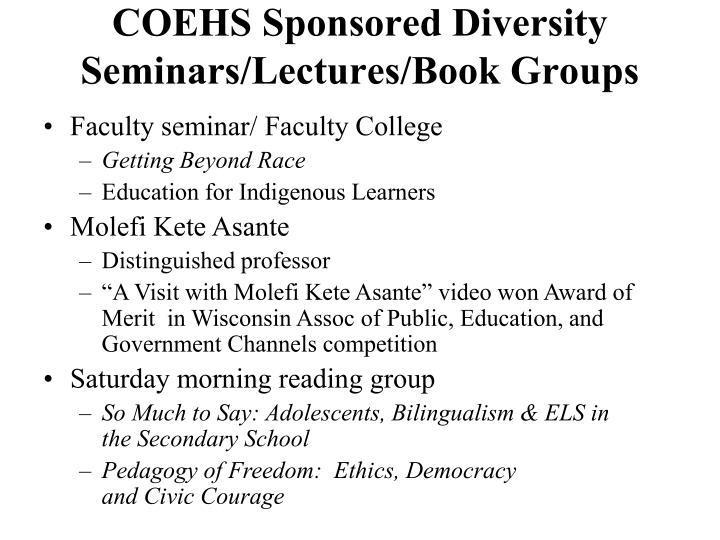 COEHS Sponsored Diversity Seminars/Lectures/Book Groups