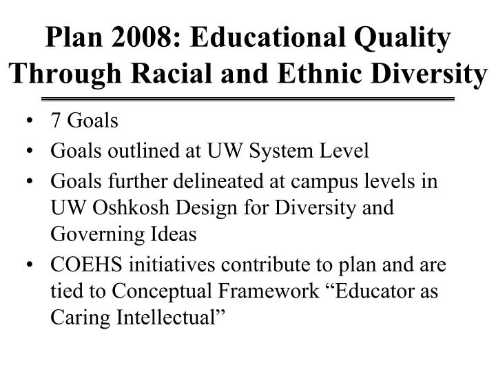 Plan 2008: Educational Quality Through Racial and Ethnic Diversity