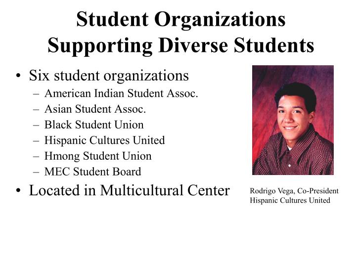 Student Organizations Supporting Diverse Students