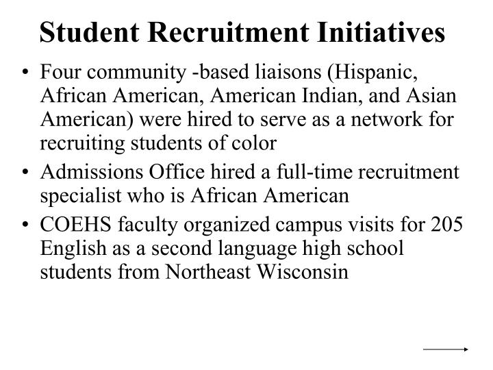 Student Recruitment Initiatives