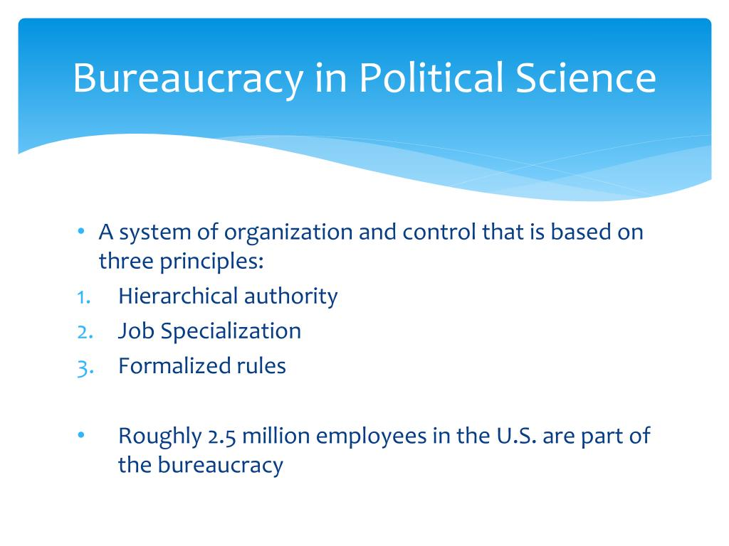 Bureaucracy in Political Science