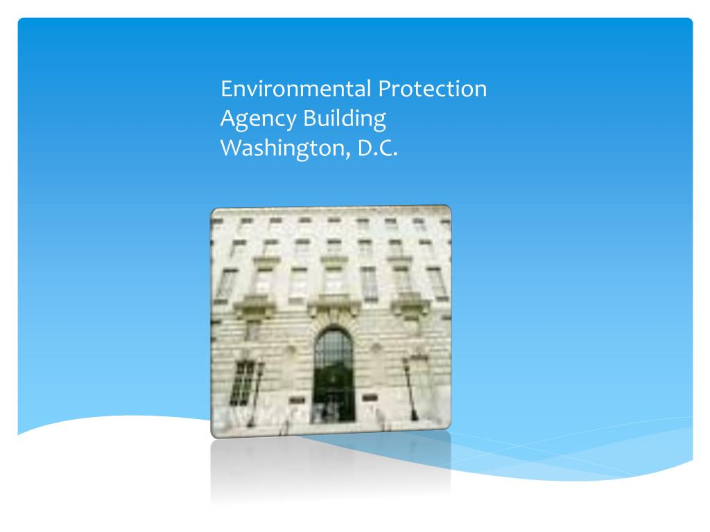 Environmental Protection Agency Building