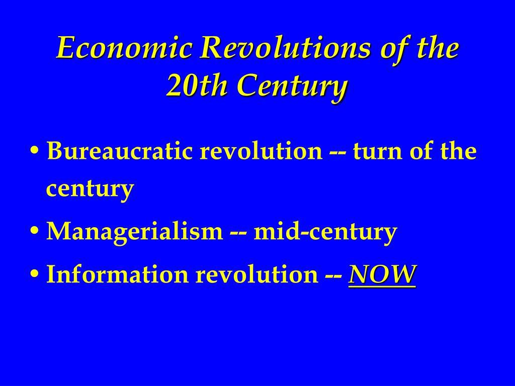 Economic Revolutions of the 20th Century