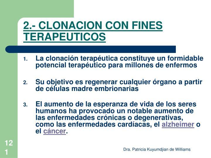 2.- CLONACION CON FINES TERAPEUTICOS