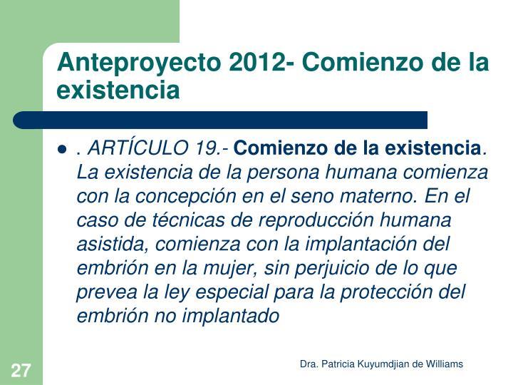 Anteproyecto 2012- Comienzo de la existencia