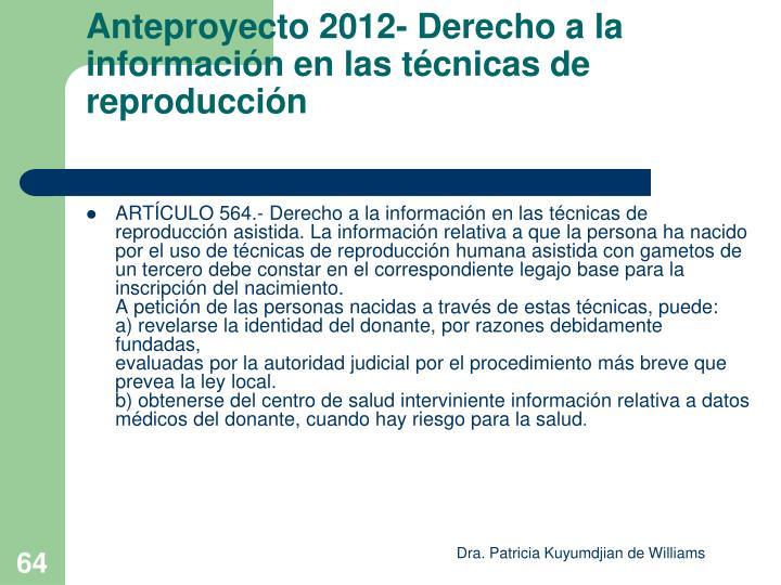 Anteproyecto 2012- Derecho a la información en las técnicas de reproducción