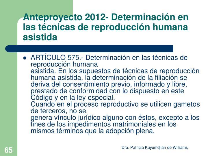 Anteproyecto 2012- Determinación en las técnicas de reproducción humana