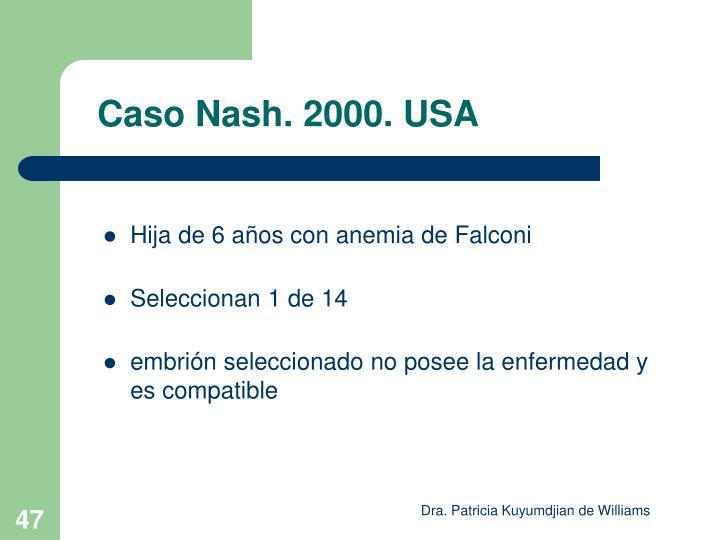 Caso Nash. 2000. USA