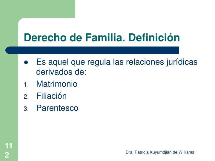 Derecho de Familia. Definición