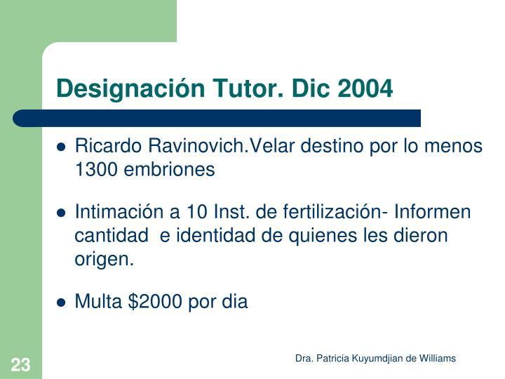 Designación Tutor. Dic 2004