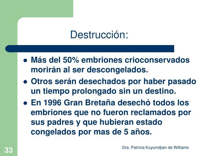 Destrucción: