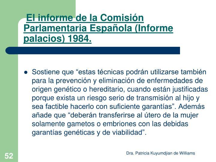 El informe de la Comisión Parlamentaria Española (Informe palacios) 1984.