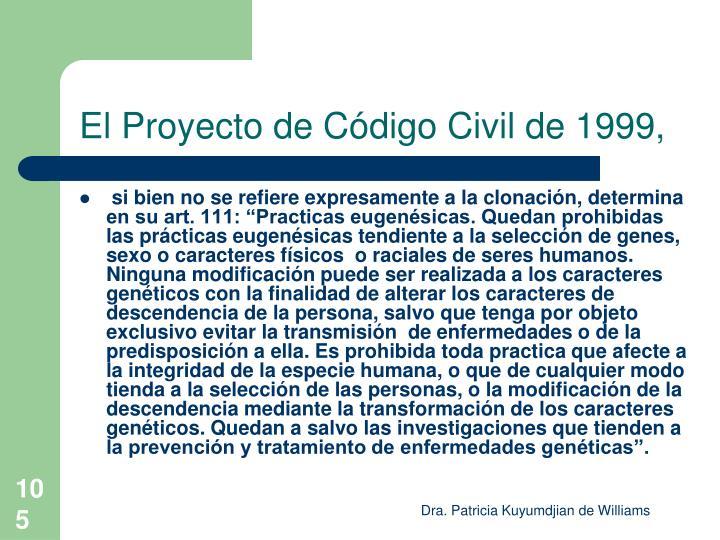 El Proyecto de Código Civil de 1999,