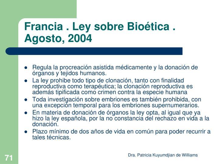 Francia . Ley sobre Bioética . Agosto, 2004