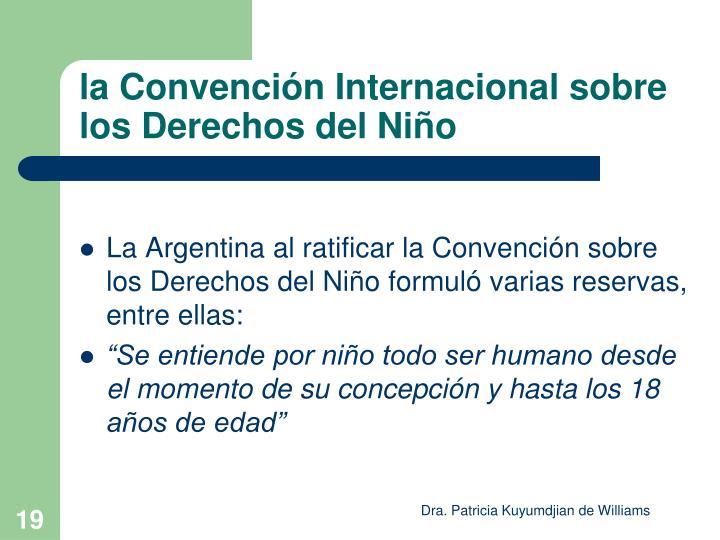 la Convención Internacional sobre los Derechos del Niño