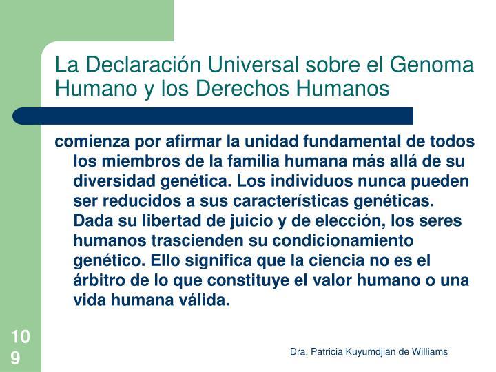 La Declaración Universal sobre el Genoma Humano y los Derechos Humanos
