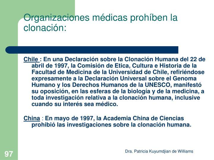 Organizaciones médicas prohíben la clonación: