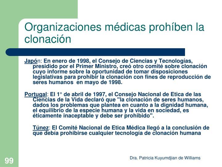Organizaciones médicas prohíben la clonación