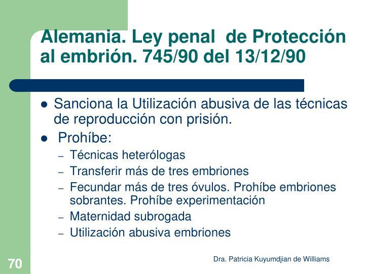 Alemania. Ley penal  de Protección al embrión. 745/90 del 13/12/90