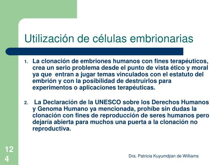 Utilización de células embrionarias