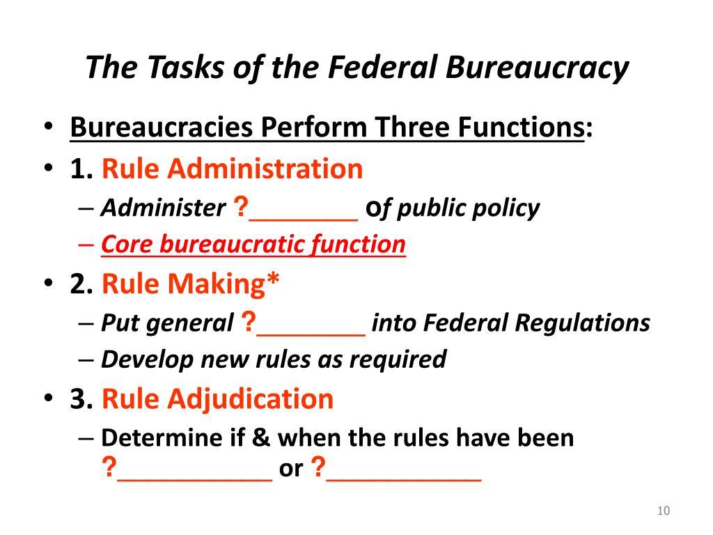 The Tasks of the Federal Bureaucracy