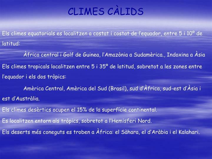 CLIMES CÀLIDS
