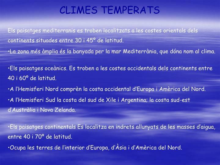 CLIMES TEMPERATS