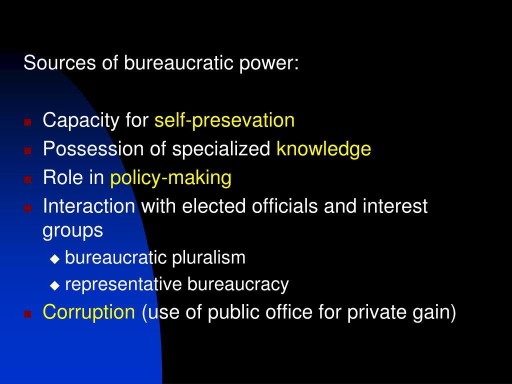 Sources of bureaucratic power: