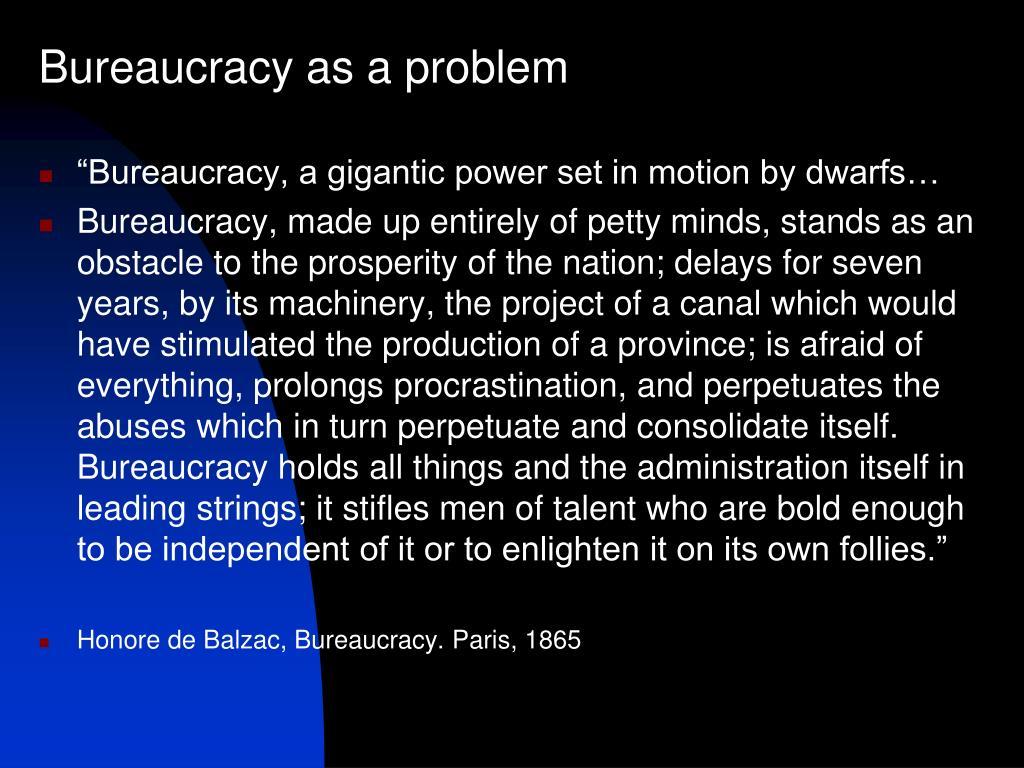 Bureaucracy as a problem
