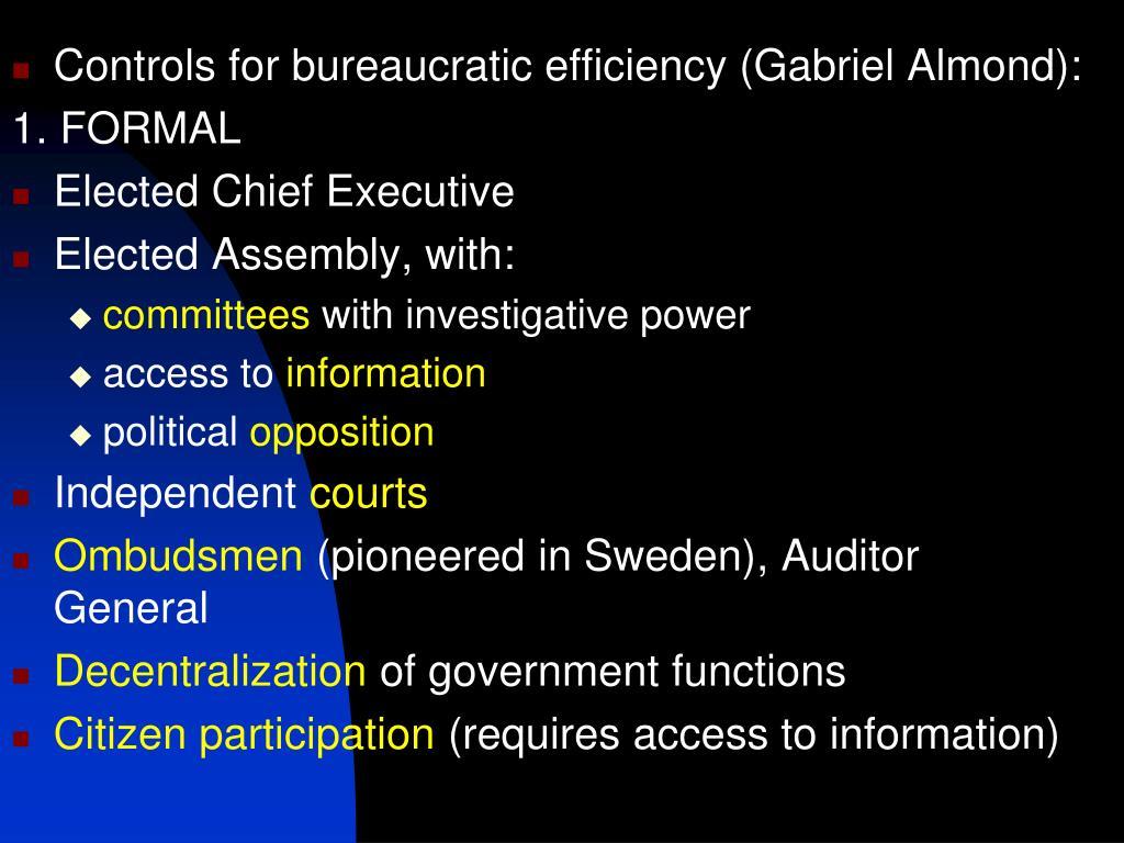 Controls for bureaucratic efficiency (Gabriel Almond):