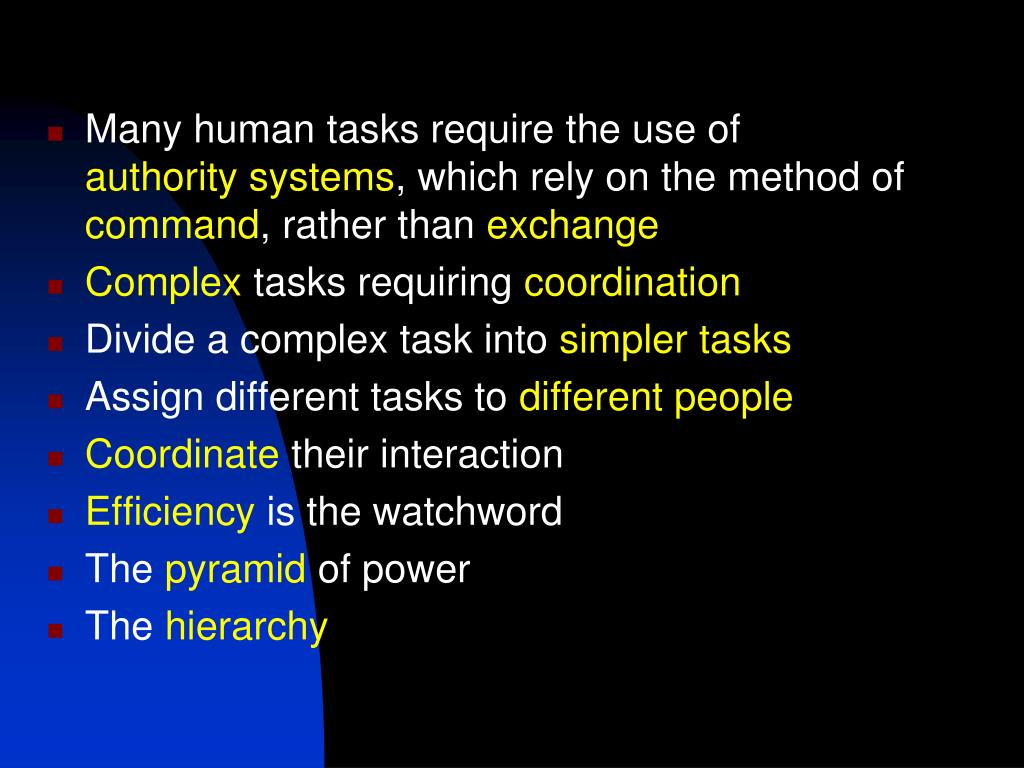Many human tasks require the use of